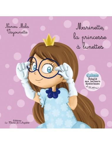 Livre Marinette, la princesse à lunettes