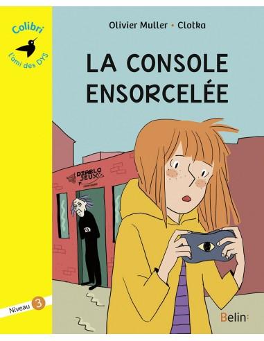 Livre La console ensorcelée - Niveau 3