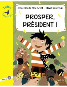 Prosper, président ! Niveau 4