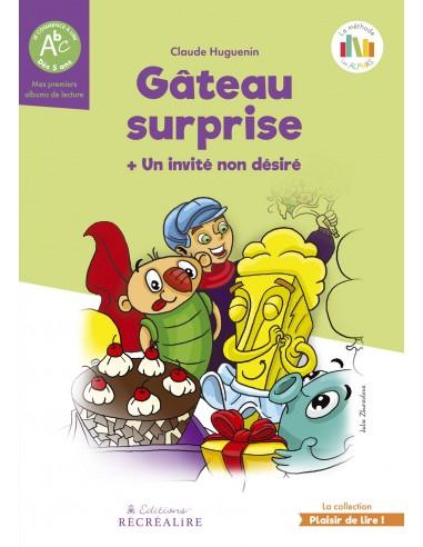 Gâteau Surprise + Un Invité Non Désiré