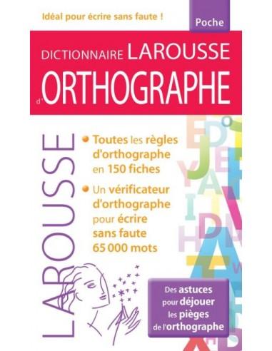 Dictionnaire larousse d'Orthographe...