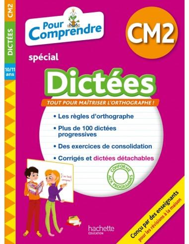 POUR COMPRENDRE DICTÉES CM2